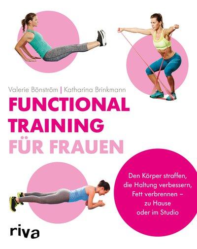 Functional Training für Frauen von Valerie Bönström | Katharina Brinkmann, Cover mit freundlicher Genehmigung von riva