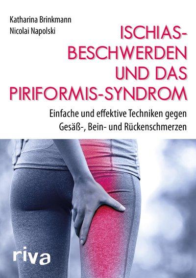 Ischiasbeschwerden und das Piriformis-Syndrom von Katharina Brinkmann | Nicolai Napolski, Cover mit freundlicher Genehmigung von Riva