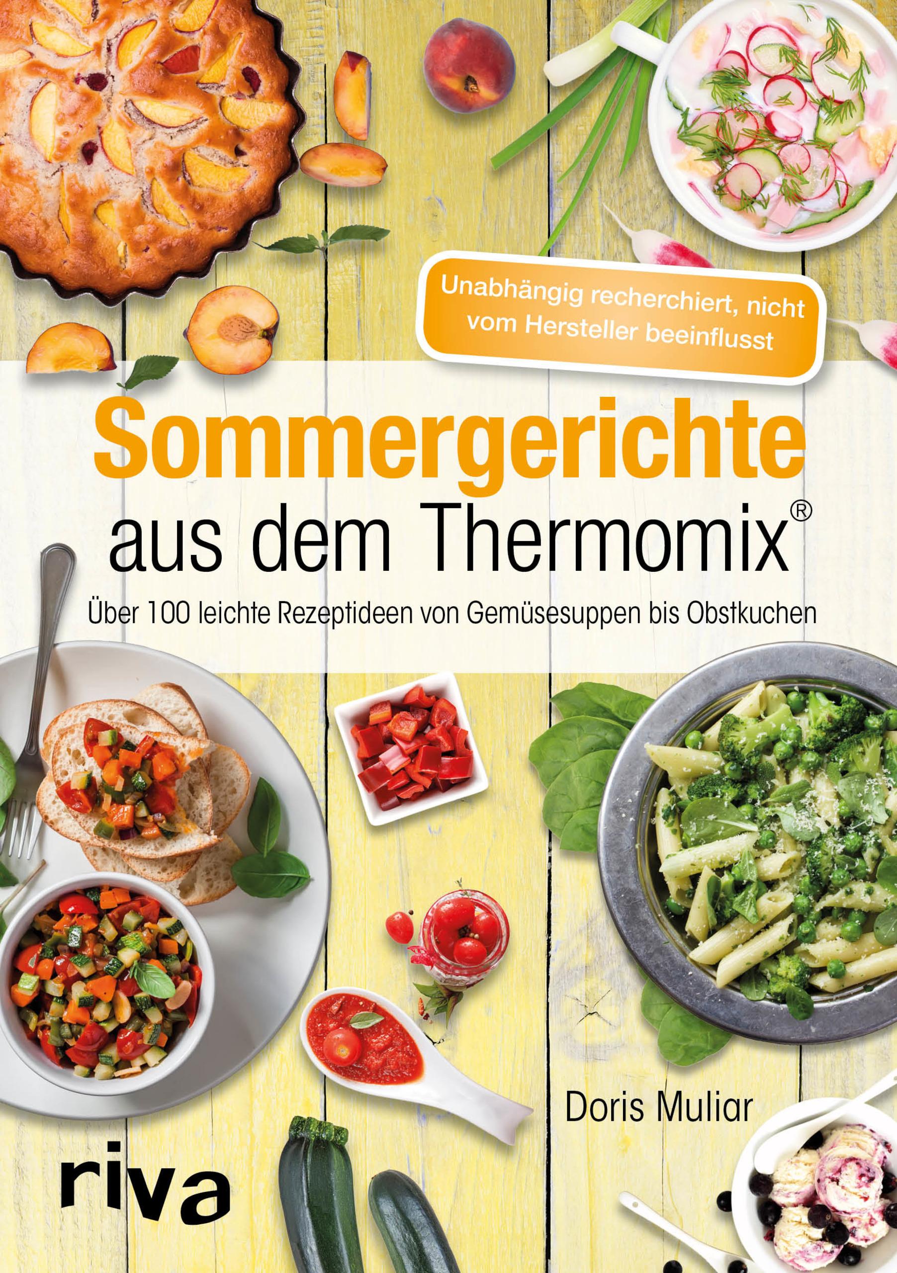 Sommergerichte aus dem Thermomix® - Über 100 leichte Rezeptideen von ...