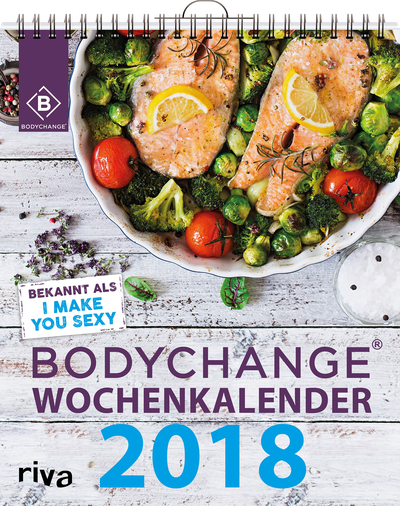 BodyChange® Wochenkalender 2018 - I make you sexy