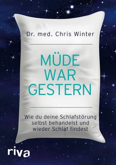 Müde war gestern von Chris Winter, Cover mit freundlicher Genehmigung von Riva