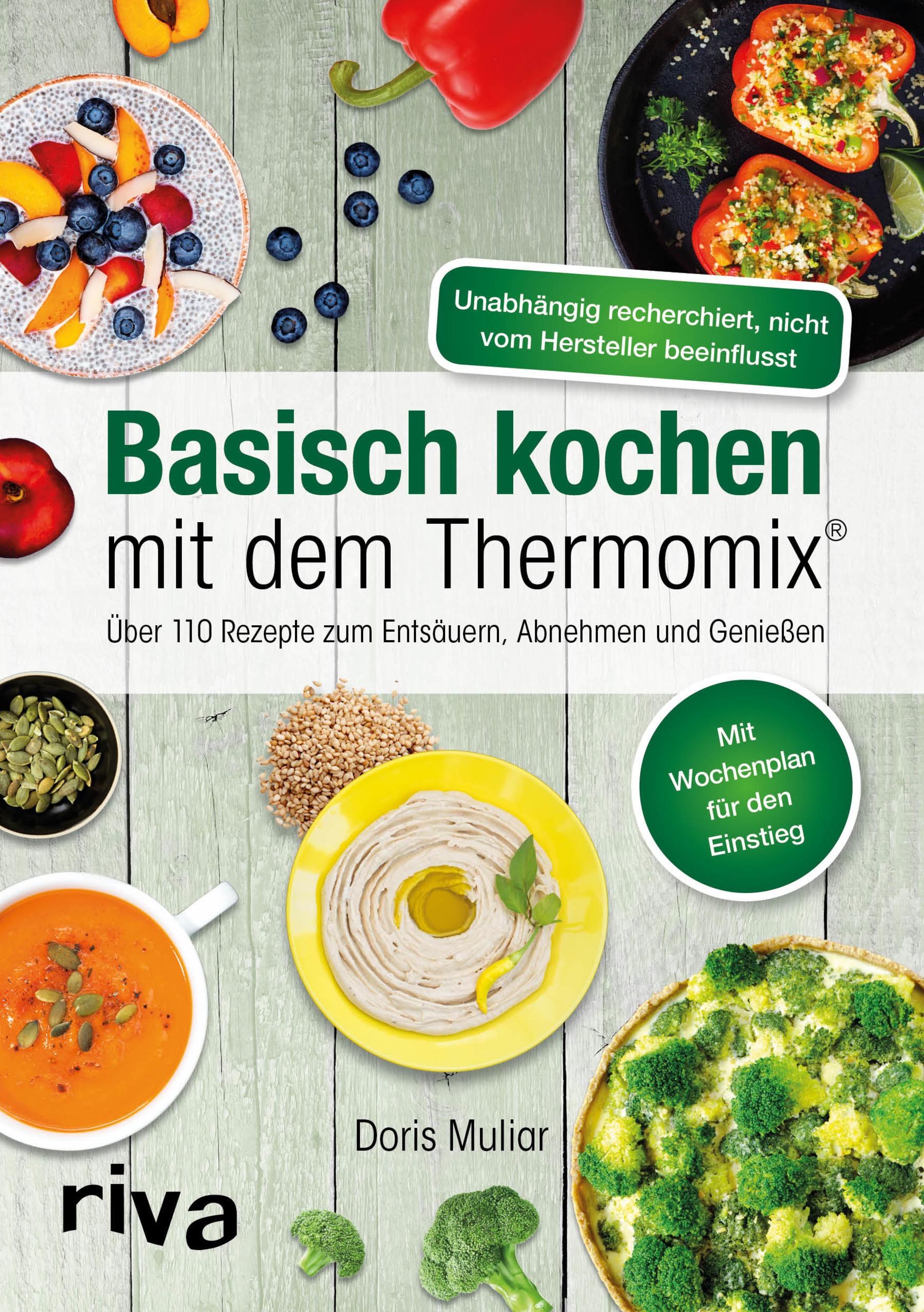 basisch kochen mit dem thermomix ber 110 rezepte zum ents uern abnehmen und genie en. Black Bedroom Furniture Sets. Home Design Ideas