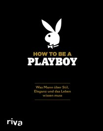 How to Be a Playboy
