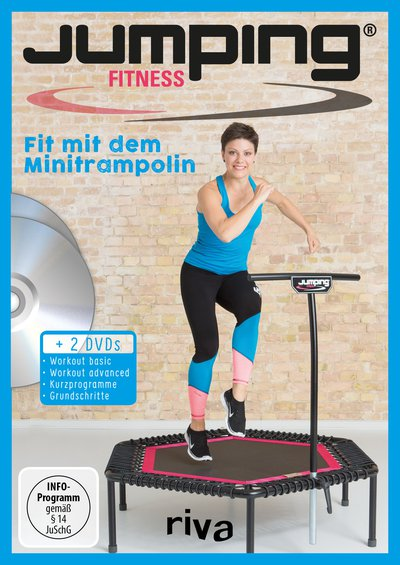 Jumping Fitness – basic & advanced - Fit mit dem Minitrampolin  Mit 2 DVDs