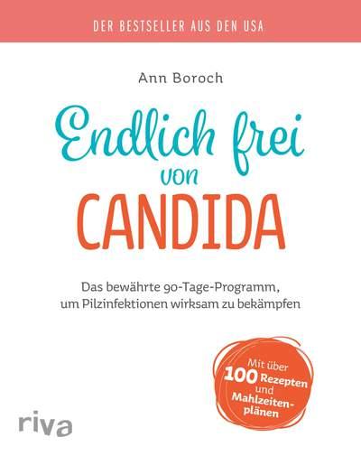 Endlich frei von Candida von Ann Boroch, Cover mit freundlicher Genehmigung von riva