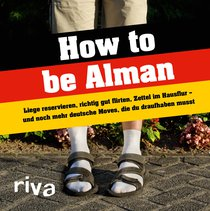 How to be Alman