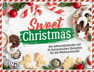 Sweet Christmas - Der Adventskalender mit 24 fantastischen ...