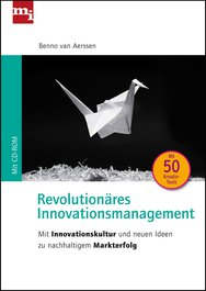 Revolutionäres Innovationsmanagement
