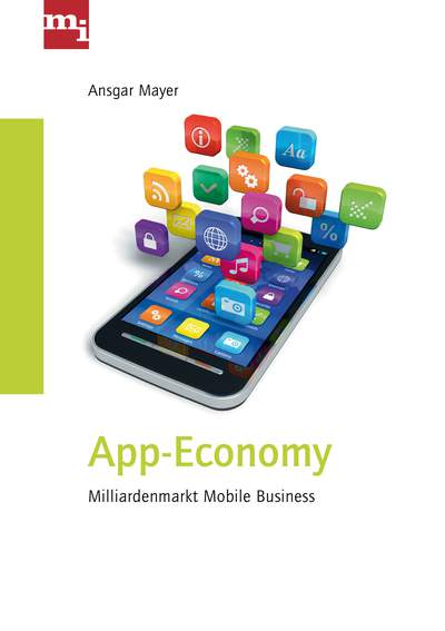 App-Economy - Millarden-Markt Mobile Business