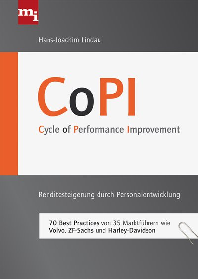CoPI - Cycle of Performance Improvement - Renditesteigerung durch Personalentwicklung