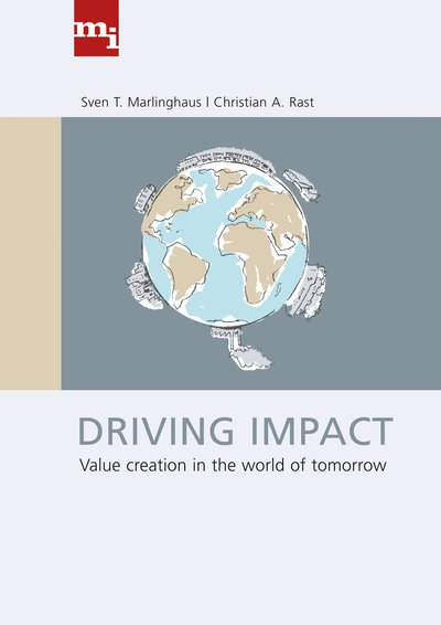Driving Impact - Value creation in the world of tomorrow