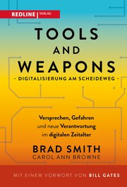 Tools and Weapons – Digitalisierung am Scheideweg