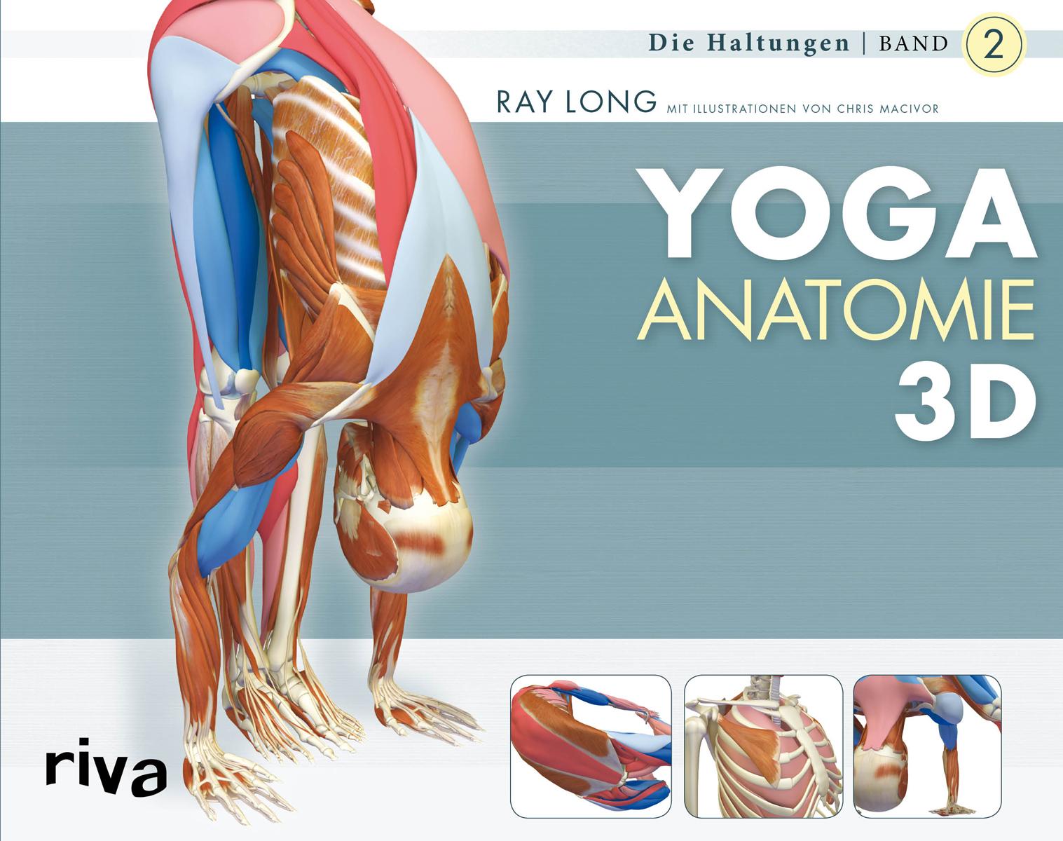 Yoga-Anatomie 3D - Band 2: Die Haltungen