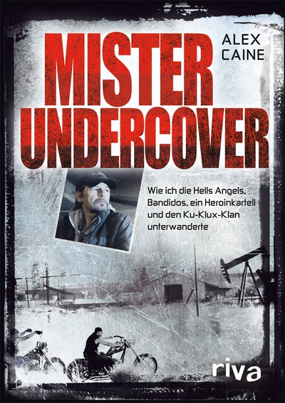 mister undercover wie ich die hells angels bandidos ein heroinkartell und den ku klux klan. Black Bedroom Furniture Sets. Home Design Ideas