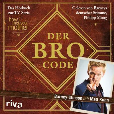 Der Bro Code - Das Hörbuch zur TV-Serie How I Met Your Mother