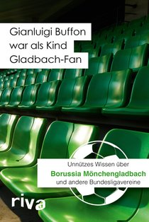 Gianluigi Buffon war als Kind Gladbach-Fan