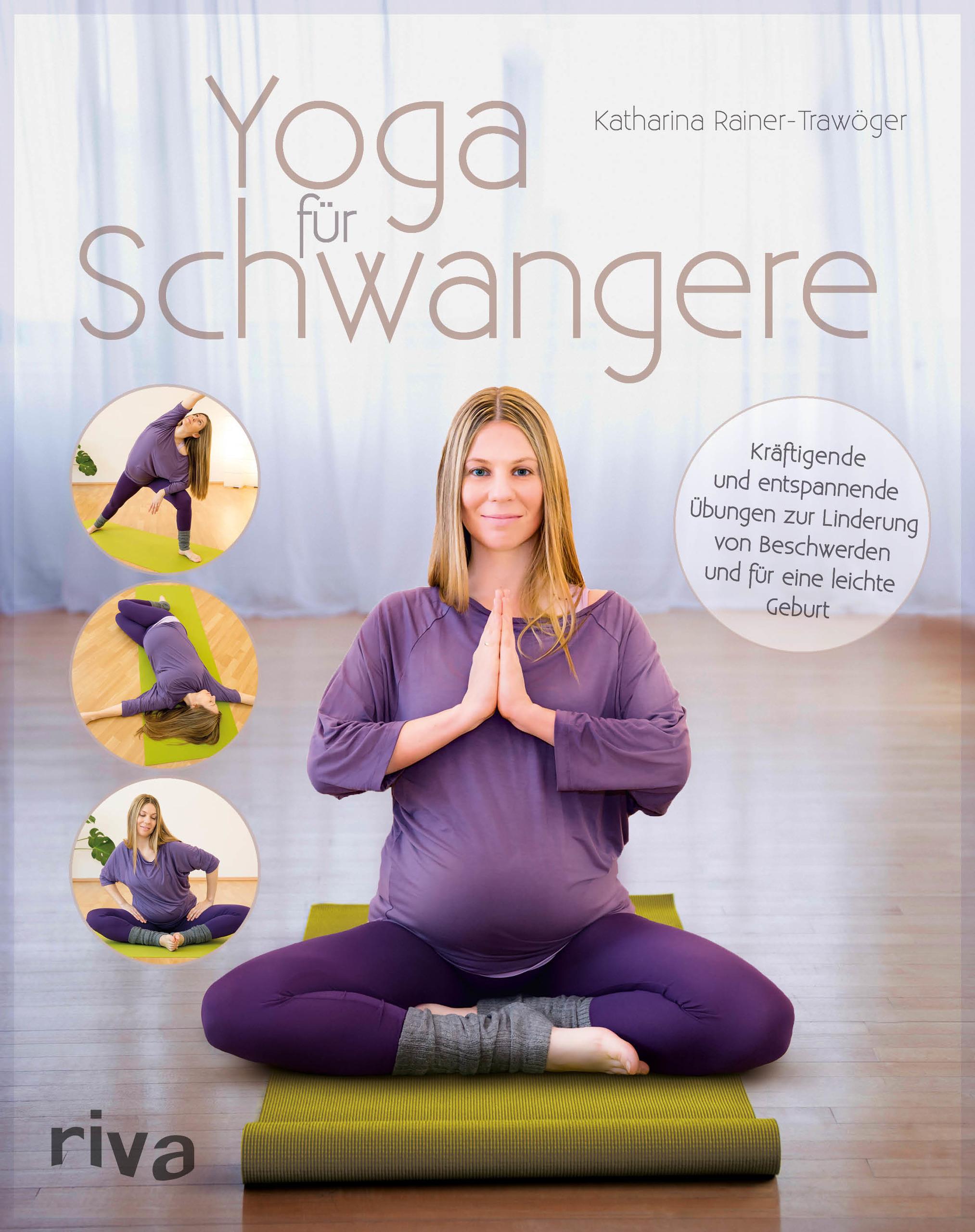 Yoga F 252 R Schwangere Kr 228 Ftigende Und Entspannende 220 Bungen