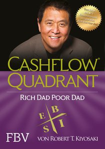 Cashflow Quadrant: Rich dad poor dad