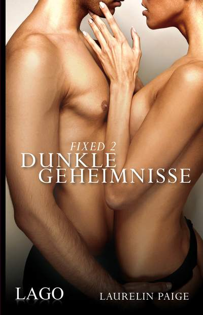 Fixed 2 - Dunkle Geheimnisse - Band 2