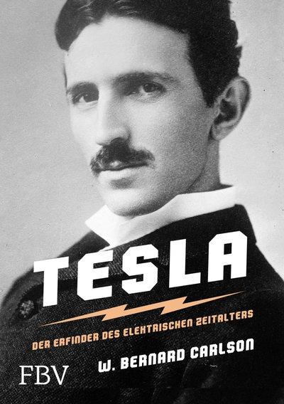 Tesla Der Erfinder Des Elektrischen Zeitalters