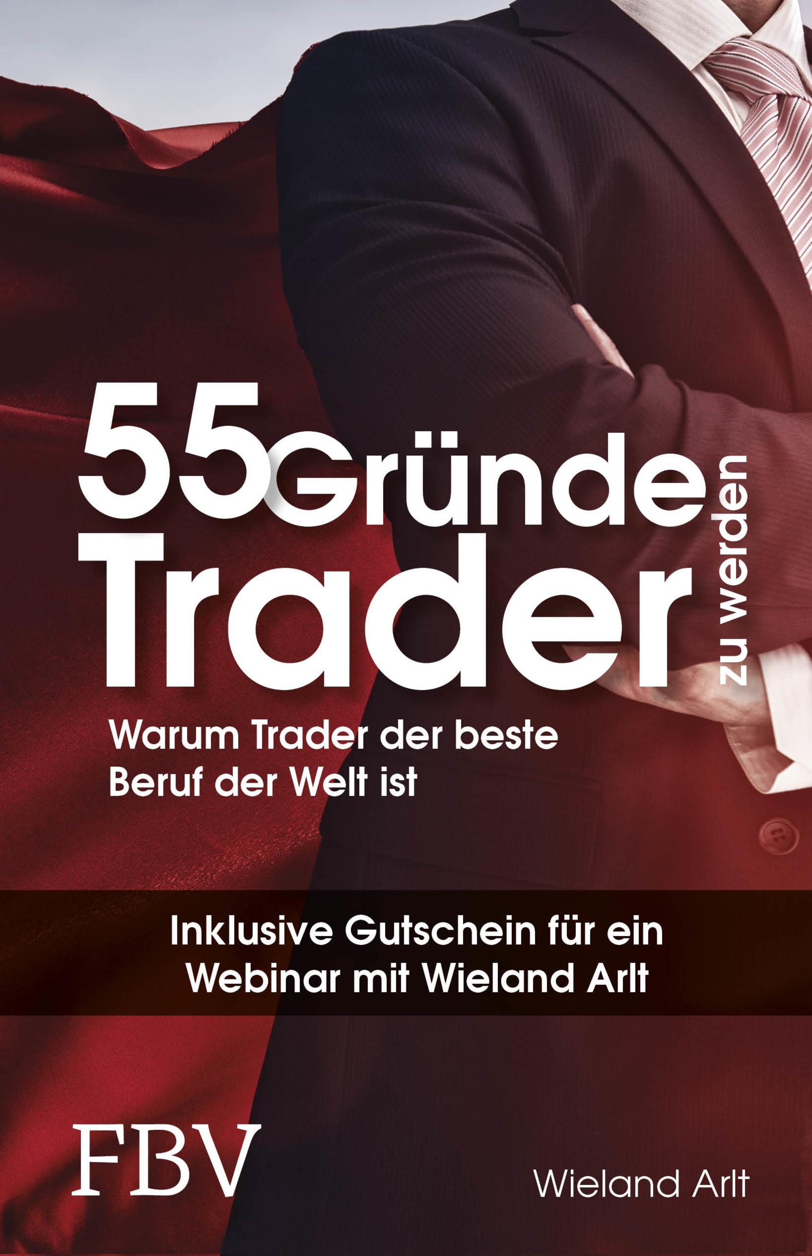 55 Gründe Trader Zu Werden Warum Trader Der Beste Beruf Der Welt Ist