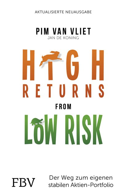 High Returns from Low Risk - Der Weg zum eigenen stabilen Aktien-Portfolio