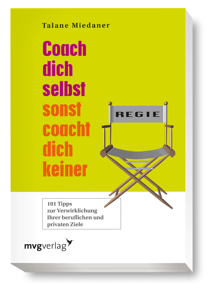 Coach Dich Selbst Sonst Coacht Dich Keiner 101 Tipps border=