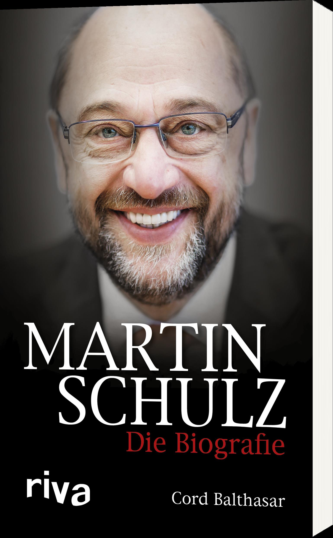 Martin Schulz Die Biografie