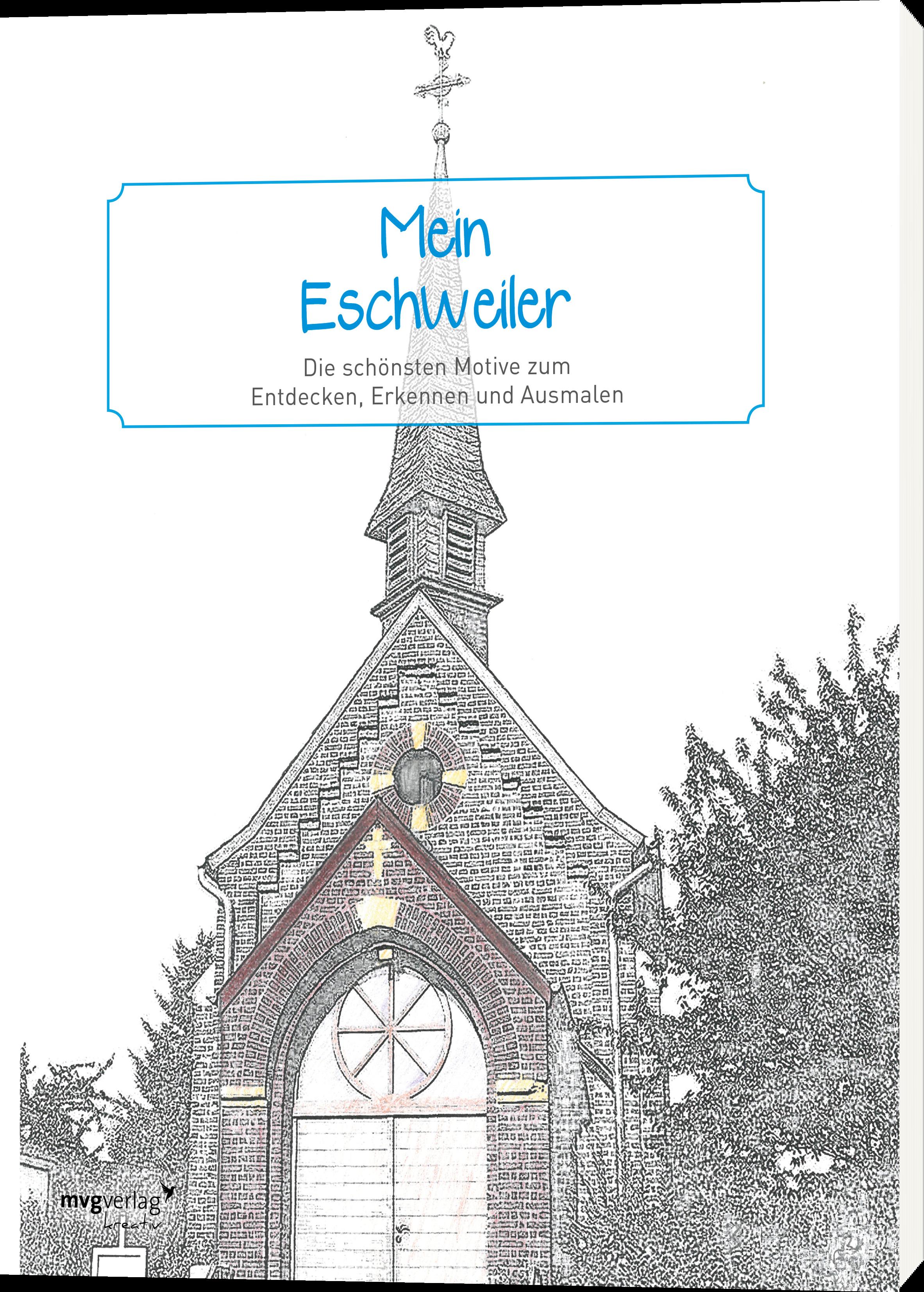 Mein Eschweiler - Die schönsten Motive zum Entdecken, Erkennen und ...