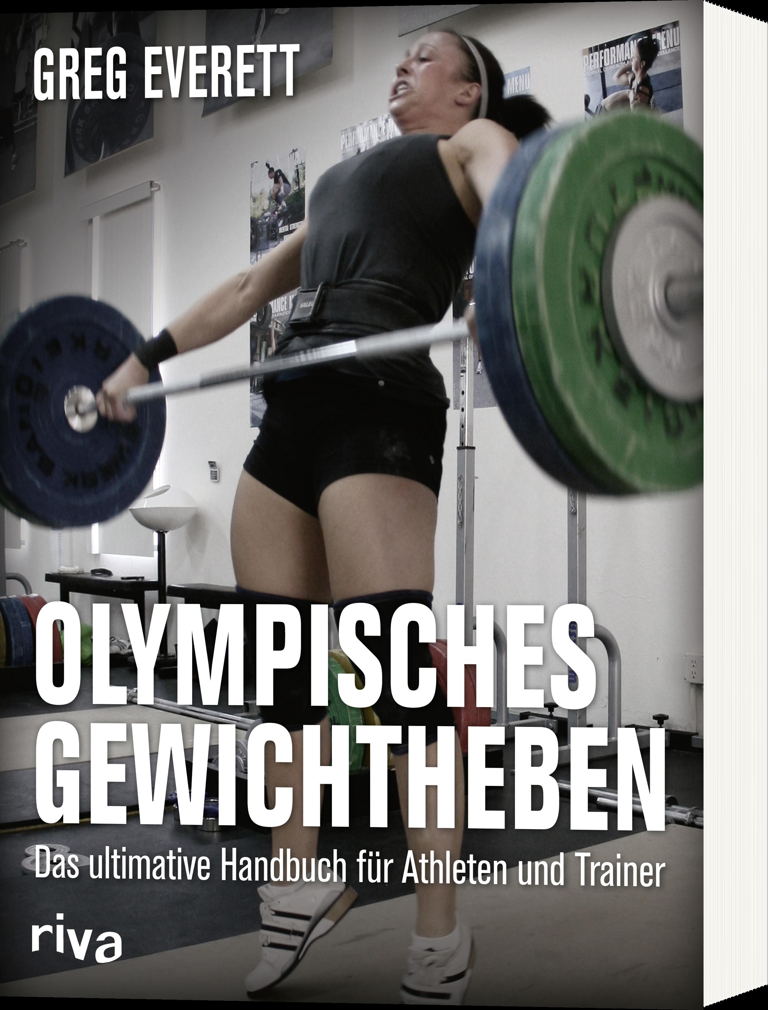 Olympisches Gewichtheben - Das ultimative Handbuch für